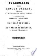 Vocabulario de la lengua tagala, trabajado por varios sugetos doctos y graves, y últimamente añadido, corregido y coordinado