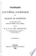 Vocabulario español-arábigo del dialecto de Marruecos