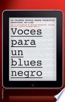 Voces para un blues negro