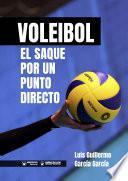 Voleibol. El saque por un punto directo