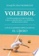 Voleibol. Entrenamiento psicológico para la recepción y la defensa de segunda línea