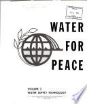 Water for Peace: Water supply technology