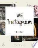 We instagram