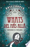 Whats del más allá (Fantasmas vs Populares 1)