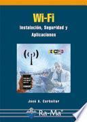 Wi-Fi. Instalación, Seguridad y Aplicaciones