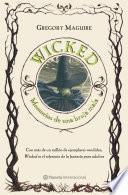 Wicked. Memorias de una bruja mala