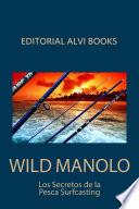 Wild Manolo