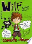 Wilf combate al pirata. Libro 2