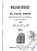 William Annesly, ó, El falso amigo