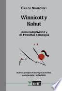Winnicott y Kohut - La intersubjetividad y los trastornos complejos