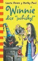 Winnie historias. Winnie dice ¡whisky!