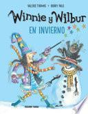 Winnie y Wilbur. En invierno