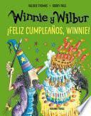 Winnie y Wilbur. ¡Feliz cumpleaños, Winnie!