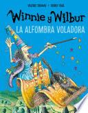 Winnie y Wilbur. La alfombra voladora (Nueva edición)