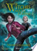Witches 5. Noche eterna
