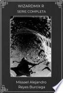 WizardMix R (Serie completa) (Novela ligera)