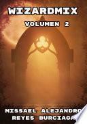 WizardMix Volumen 2 (Novela ligera)