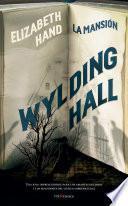Wylding Hall (La Mansión)