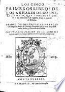 Xan desde el fin del Imperio de Agusto, hasta la muerte de Tiberio. Traducidos de lengua Latina en Castellana por A. de Herrera, etc. Few MS. notes