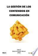 XIXForodeinvestigaciónencomunicación. La gestión de los contenidos encomunicación