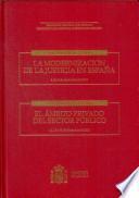 XXIII Jornadas de estudio. La modernización de la justicia en España. XXIV Jornadas de estudio. El ámbito privado del sector público
