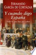 Y cuando digo España