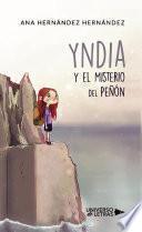 Yndia y el Misterio del Peñón