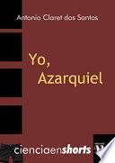 YO, AZARQUIEL