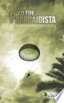 Yo fui paracaidista