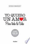 Yo quiero un amor para toda la vida