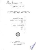 Young folks' history of Mexico