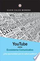 Youtube como ecosistema comunicativo