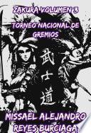 ZAKURA: Volumen 3 Torneo Nacional de Gremios (Novela ligera)