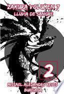 ZAKURA: Volumen 7: Lluvia de sangre. Parte 2. (Novela ligera)