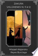 ZAKURA: Volúmenes 10, 11 & 12 (Recopilación) (Novela ligera)