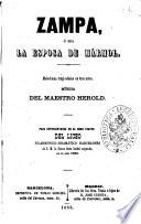 Zampa, ó sea La esposa de mármol melodrama tragi-cómico en tres actos música del maestro Herold