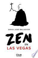 Zen en Las Vegas