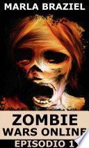 Zombie Wars Online: Episodio 1