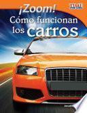 ¡Zoom! Cómo funcionan los carros (Zoom! How Cars Move) (Spanish Version)