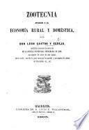 Zootecnia aplicada á la economía rural y doméstica
